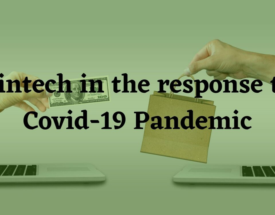 Fintech in the response to Covid-19 Pandemic